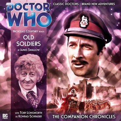 Doctor Who - The Companion Chronicles - Old Soldiers