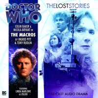 Doctor Who - The Lost Stories - The Macros
