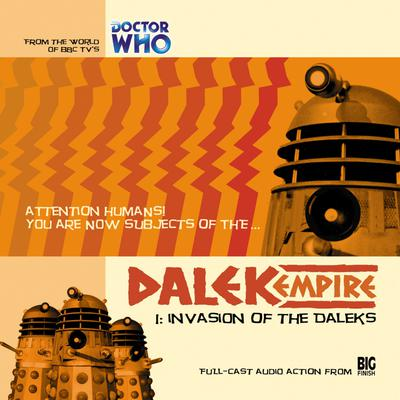 Dalek Empire 1.1 Invasion of the Daleks