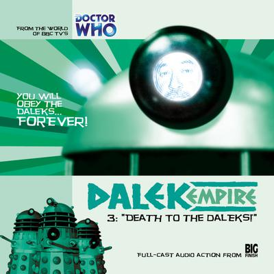 Dalek Empire 1.3 Death to the Daleks!