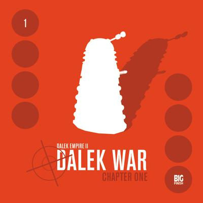 Dalek Empire 2.1 Dalek War Chapter 1