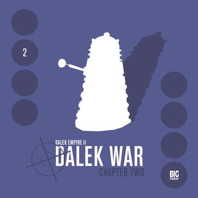 Dalek Empire 2.2 Dalek War Chapter 2