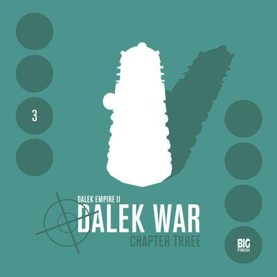 Dalek Empire 2.3 Dalek War Chapter 3