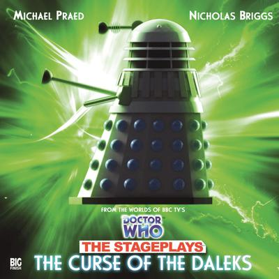 Doctor Who - The Stageplays - The Curse of the Daleks