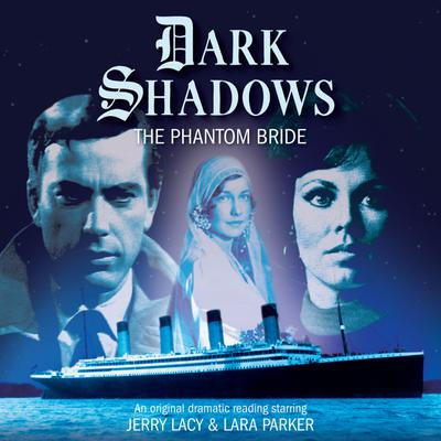 Dark Shadows - The Phantom Bride