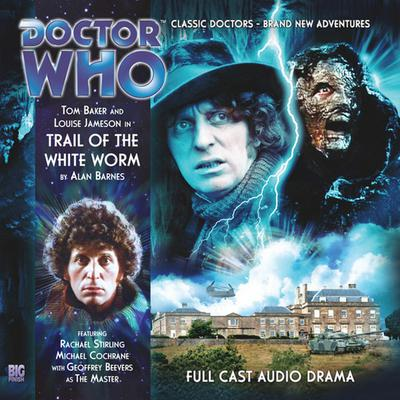 Doctor Who - The 4th Doctor Adventures 1.5 Trail of the White Worm