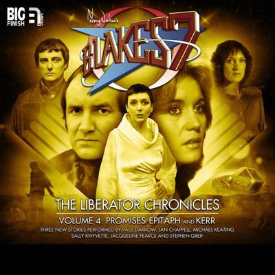 Blake's 7 - The Liberator Chronicles Volume 04