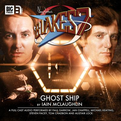 Blake's 7 - The Classic Adventures - Ghost Ship