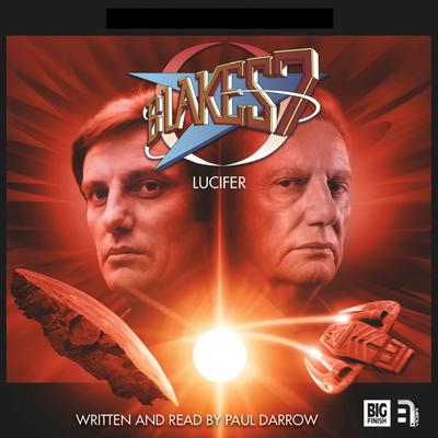 Blake's 7 - Lucifer by Paul Darrow