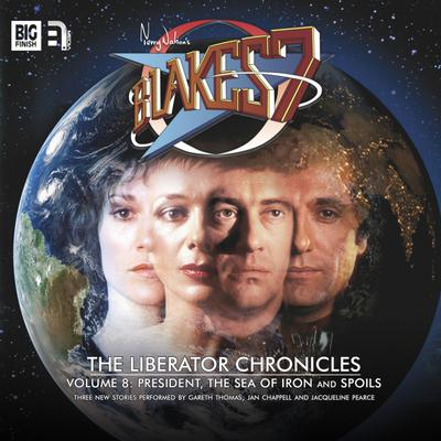 Blake's 7 - The Liberator Chronicles Volume 08