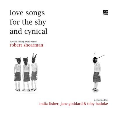 Love Songs for the Shy and Cynical