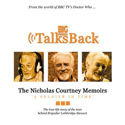 The Nicholas Courtney Memoirs - A Soldier in Time
