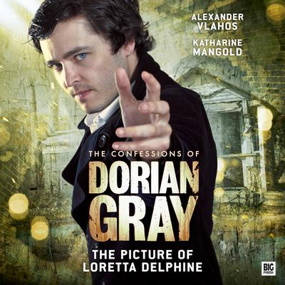 The Confessions of Dorian Gray - The Picture of Loretta Delphine