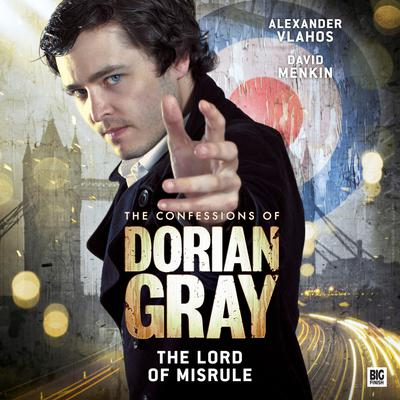 The Confessions of Dorian Gray - The Lord of Misrule