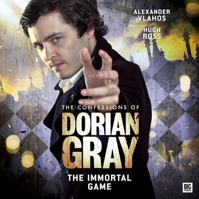 The Confessions of Dorian Gray - The Immortal Game