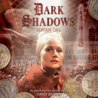 Dark Shadows - Curtain Call