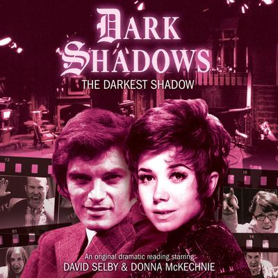 Dark Shadows - The Darkest Shadow