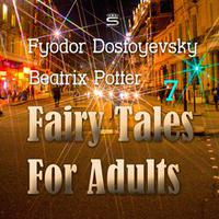 Fairy Tales for Adults Volume 7