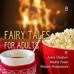 Fairy Tales for Adults Volume 8