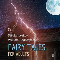Fairy Tales for Adults Volume 12