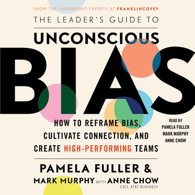 The Leader's Guide to Unconscious Bias