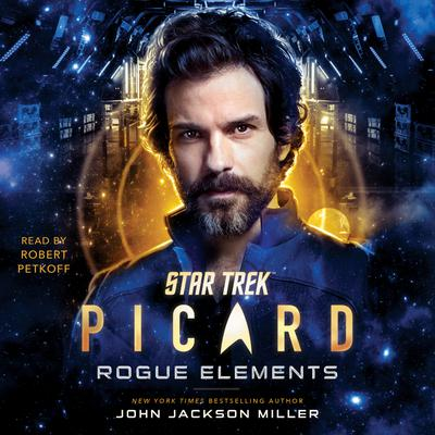 Star Trek: Picard: Rogue Elements