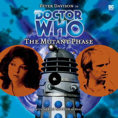 Doctor Who - The Mutant Phase