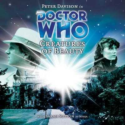 Doctor Who - Creatures of Beauty