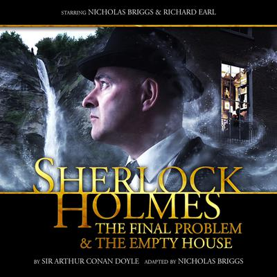 Sherlock Holmes - The Final Problem/The Empty House