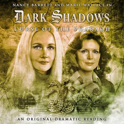 Dark Shadows - Curse of the Pharoah
