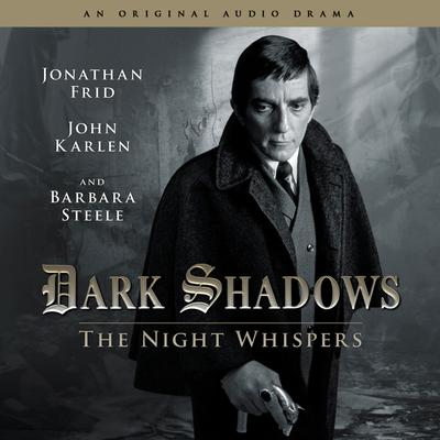 Dark Shadows - The Night Whispers
