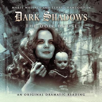 Dark Shadows - The Doll House