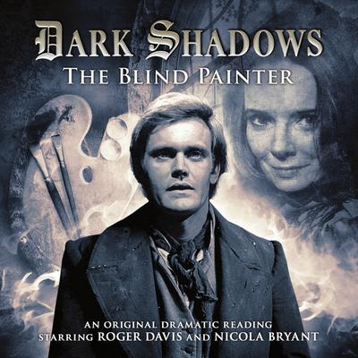Dark Shadows - The Blind Painter