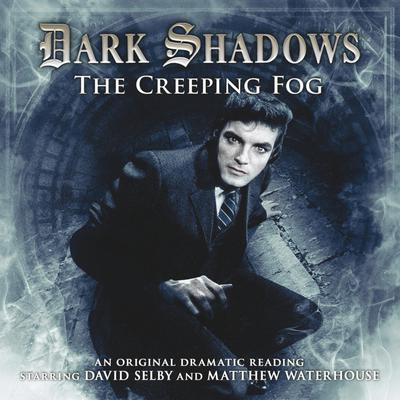 Dark Shadows - The Creeping Fog
