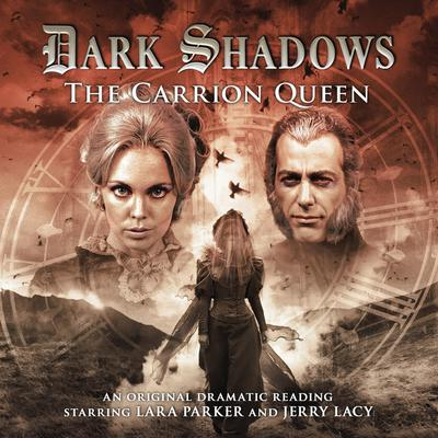 Dark Shadows - The Carrion Queen