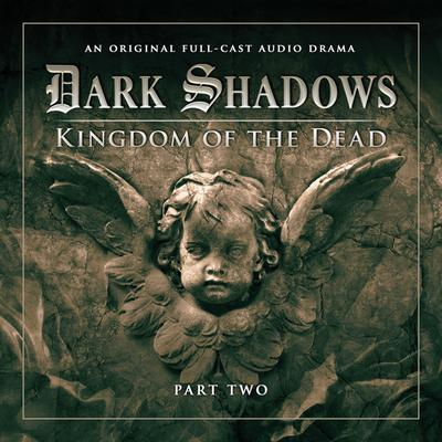 Dark Shadows 2.2 Kingdom of the Dead Part 2