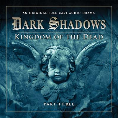 Dark Shadows 2.3 Kingdom of the Dead Part 3