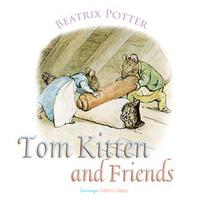 Tom Kitten and Friends