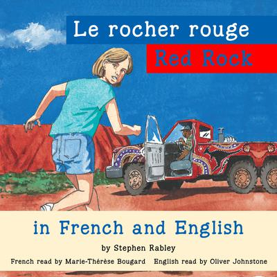 Red Rock/Le rocher rouge