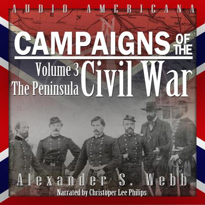 Campaigns of the Civil War, Volume 3