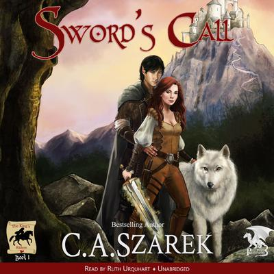 Sword's Call (King's Riders Book One)