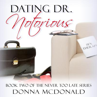 Dating Dr. Notorious