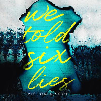 We Told Six Lies