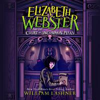 Elizabeth Webster and the Court of Uncommon Pleas