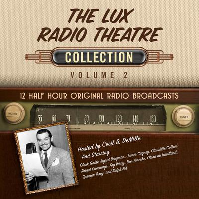 The Lux Radio Theatre, Collection 2
