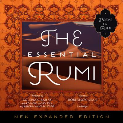 The Essential Rumi, New Expanded Edition