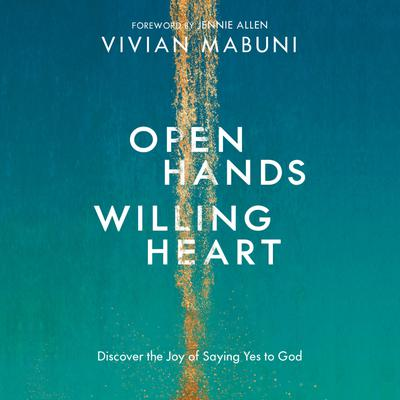 Open Hands, Willing Heart
