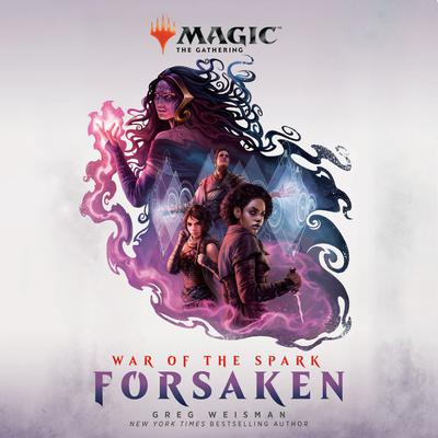 War of the Spark: Forsaken (Magic: The Gathering)
