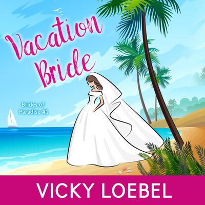 Vacation Bride