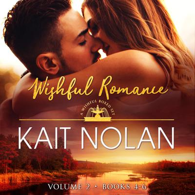 Wishful Romance: Volume 2 (Books 4-6)